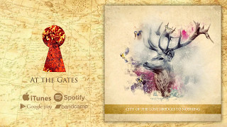 City of the Lost - At the Gates - Bridges to Nothing (III Chapter)