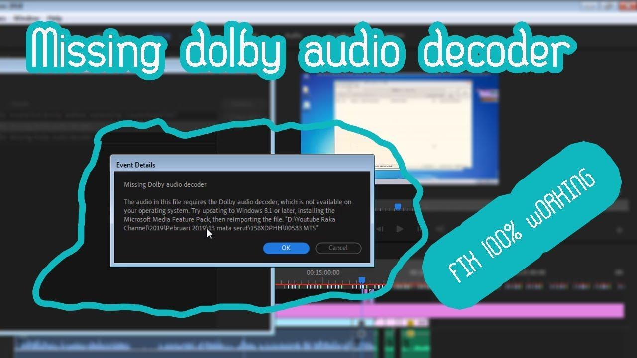 Tutorial FIX Missing dolby audio decoder Adobe Premiere Pro CC 2019 Windows  7