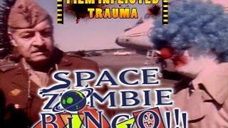Film Inflicted Trauma 7: Space Zombie Bingo
