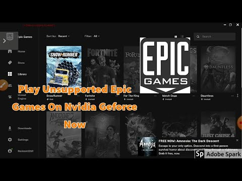 Run Unsupported Epic Games On Nvidia Geforce Now 2020 ...