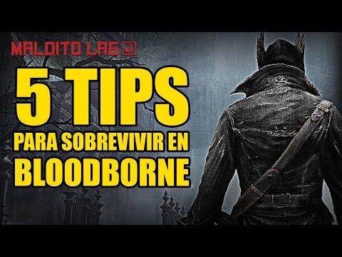 5 Tips para ser mejor en Bloodborne (Tutorial en español)