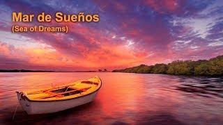Romantic Spanish Guitar music - Sea of Dreams (Mar de Sueños)