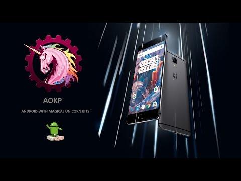 AOKP Beta [Android 7.1] For OnePlus 3 (Rain)