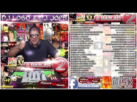 A BAILAR 2    Dj Lobo & Dj Jopy   Potencia Remix