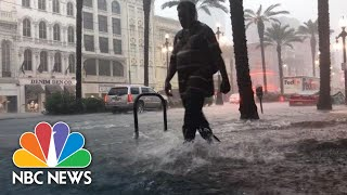 Videos Capture Dramatic Flash Flooding In New Orleans | NBC News