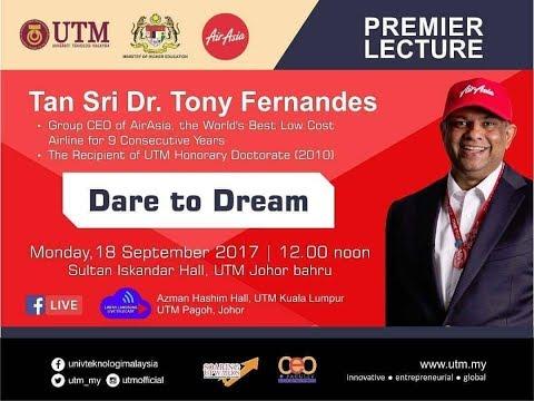 Premier Lecture by Tan Sri Tony Fernandes . Dare to Dream (Part 2)