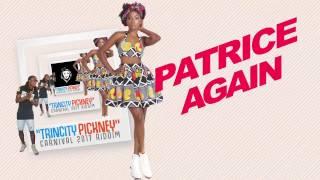 "Patrice Roberts - Steady (Trincity Pickney Riddim) ""2017 Soca"""