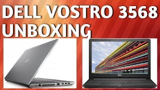 Dell Vostro 3568 Laptop Unboxing