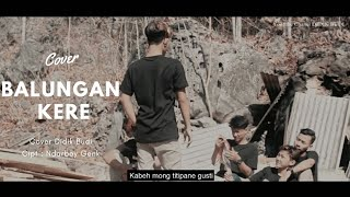 Balungan Kere NdarboyGenk - Cover Didik Budi (Official Video Music Cover)