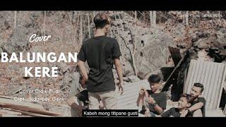Download Balungan Kere NdarboyGenk - Cover Didik Budi ( Cover )