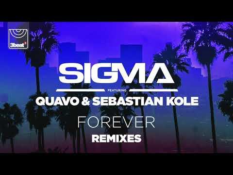 Sigma (ft. Quavo & Sebastian Kole) - Forever (Majestic & Jay Robinson Remix)