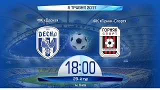 Desna vs Hirnyk-Sport full match