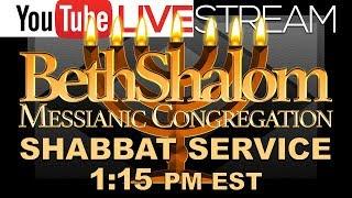 Beth Shalom Messianic Congregation Live 8-11-2018