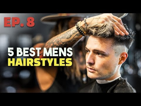 5 Awesome Hairstyles for Men (EP. 8) | Mens Hair 2019 thumbnail