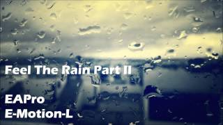 Feel The Rain Part II - Sad Piano Rap/RnB Instrumental