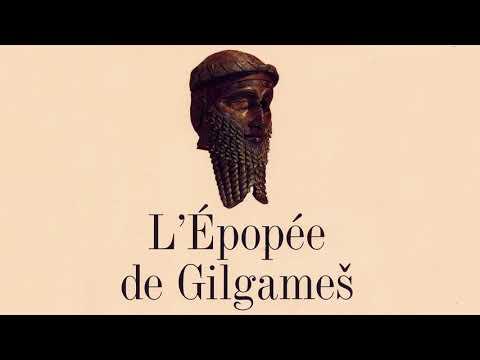 ÉPOPÉE GILAGAMESH – L'Universelle Épopée 1/4 : le Récit (France Inter, 2014)