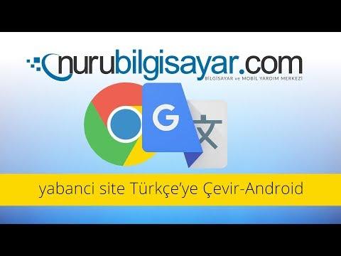 Yabanci Site Türçeye Çevir  - Android Cep Telefonda