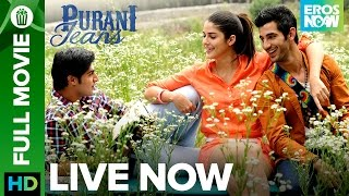 🎬 Purani Jeans | Full Movie LIVE on Eros Now