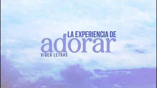 Kike Pavón - La Experiencia de Adorar (Video Letras)