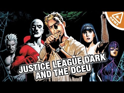What Justice League Dark Will Mean for the DCEU! (Nerdist News w/ Jessica Chobot)
