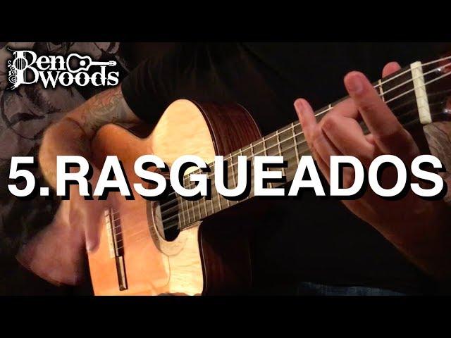 5.Rasgueados - Ben Woods Flamenco Guitar Techniques