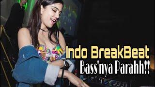 Download DJ INDO BREAKBEAT BASSNYA AMPUN DAH    DJ BREAKBEAT LAGU GALAU FULL BASS AKHIR TAHUN 2020