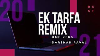EK TARFA || REMIX || DMG ZEUS .