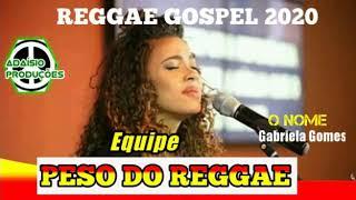 O nome-Gabriela gomes feat luma elpidio (reggae rxm gospel 2020) orizeldo producoes