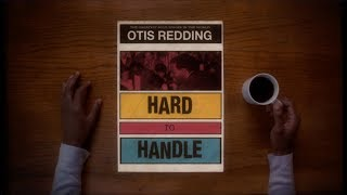 Otis Redding Hard To Handle Official Audio