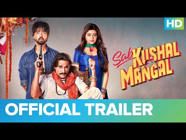 Sab Kushal Mangal - Official Trailer | Akshaye Khanna, Priyaank Sharma & Riva Kishan