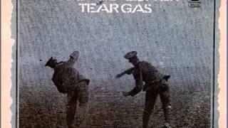 Tear Gas - I