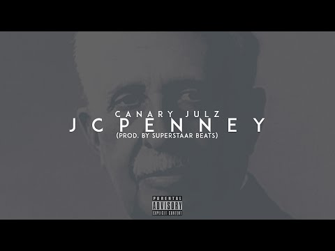 Canary Julz - JcPenney (Prod. By Superstaar Beats)