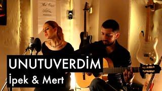 Unutuverdim - İpek & Mert