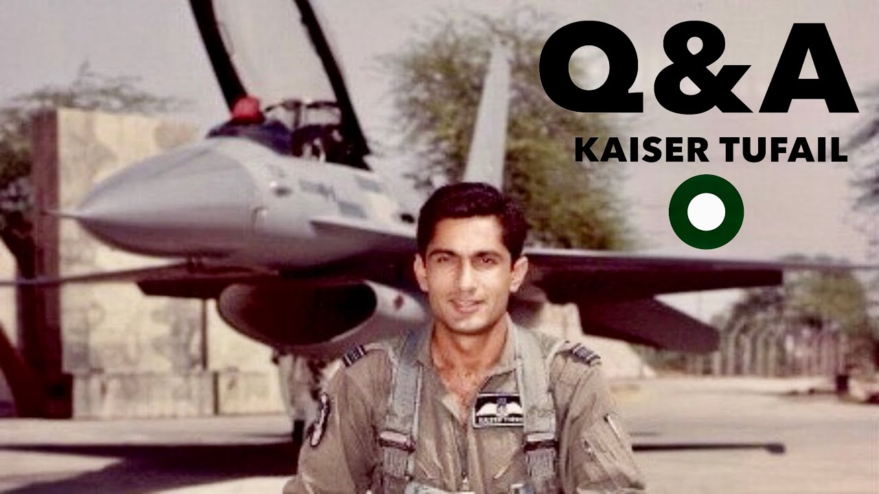 Q&A with PAF Fighter Pilot, Kaiser Tufail