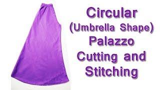 Circular ( Umbrella Shape Palazzo ) Palazzo cutting and stitching easy way
