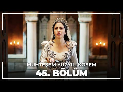 Muhteşem Yüzyıl Kösem - Yeni Sezon 15.Bölüm (45.Bölüm)