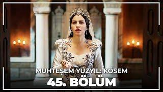Скачать Muhteşem Yüzyıl Kösem Yeni Sezon 15 Bölüm 45 Bölüm