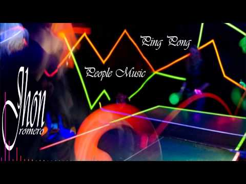 Ping Pong People Music - Dj Galaxia Perú Audio Official HD