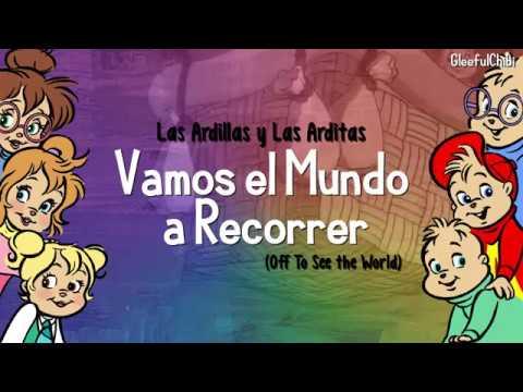 Las Ardillas y Las Arditas - Vamos el Mundo a Recorrer ...