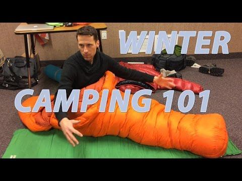 Winter Camping 101 - Layering and Sleeping Bags