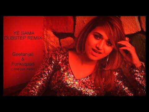 Ye Sama Remix - Geetanjali   Funksquad ( Amit Das + NDM )