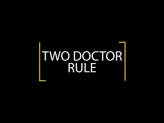 Two Doctor Rule - Schweickert Ganassin Krzak Rundio, LLP