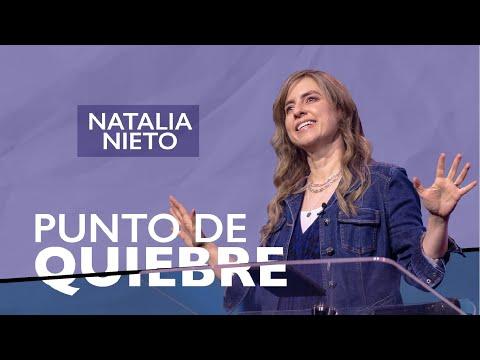 Punto de quiebre - Natalia Nieto - 21 Abril 2021   Prédicas Cristianas 2021