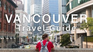 Vancouver Travel Guide | Travel Better In Canada!