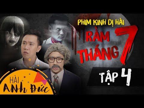 Phim Kinh Dị Hài RẰM THÁNG 7 -Tập 4 | Anh Đức,Trấn Thành, Lê Giang, La Thành, Mạc Văn Khoa, Lê Vinh
