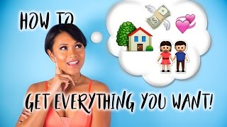 Law of Attraction: How to Get Everything You Want
