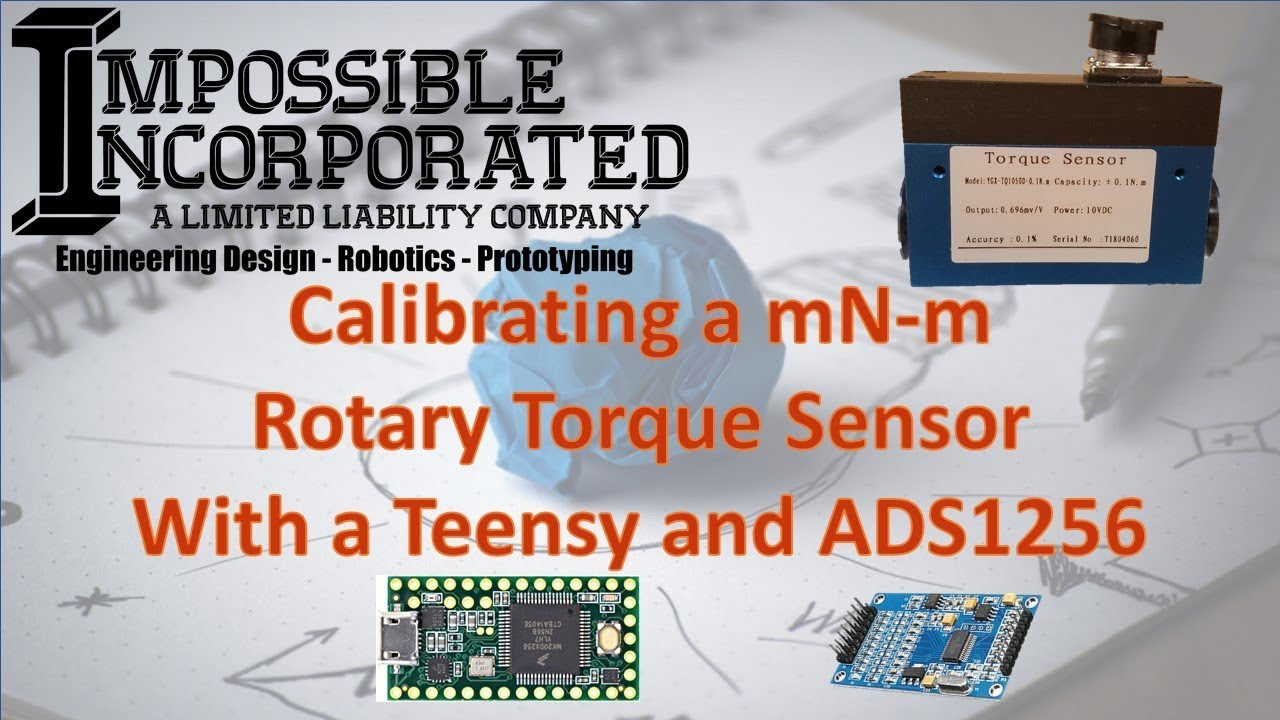 Calibrating a Rotary Torque Sensor Using the Teensy and ADS1256