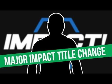 SPOILERS: Major Impact Wrestling Title Change | Meltzer Gives 5* Rating
