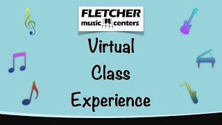 Session 1: Virtual Music Class Experience - 4/23