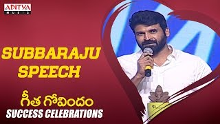 Subbaraju Speech @Geetha Govindam Success Celebration || Vijay Devarakonda, Rashmika Mandanna